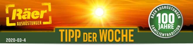 Räer Ausrüstungen GmbH, Tipp der Woche Newsletter März 2020, Nr. 4