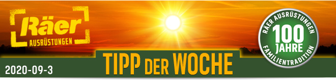 Räer Ausrüstungen GmbH, Tipp der Woche Newsletter September 2020 Nr. 3