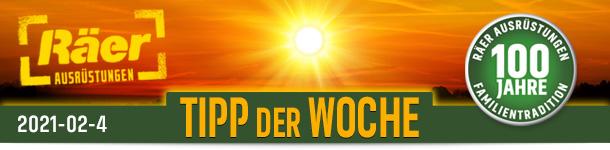 Räer Ausrüstungen Hildesheim TIPP DER WOCHE Ausgabe Februar 2021 Nr. 4