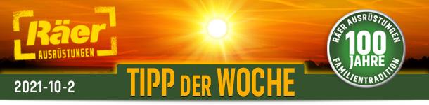 Räer Ausrüstungen Hildesheim TIPP DER WOCHE Ausgabe Oktober 2021 Nr.2